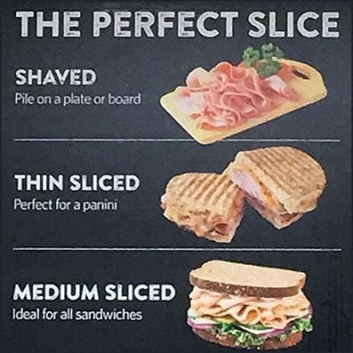 Deli Slice Style Defined by Use