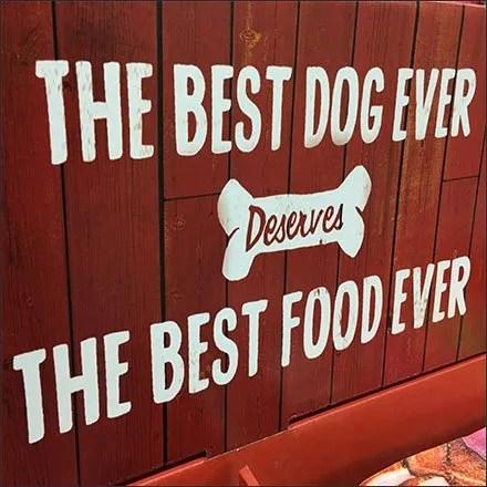 Best Dog Ever Deserves The Best Food Ever