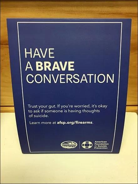Have a Brave Conversation About Suicide Tent Sign