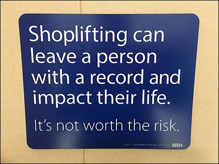 Go-Straight-To-Jail Shoplifter Warning