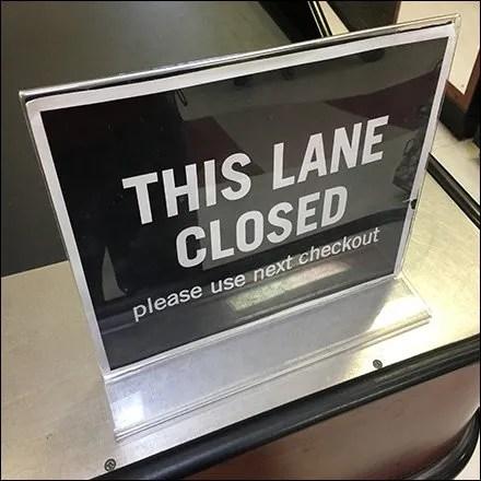 Lane Closed Cashwrap Register Sign