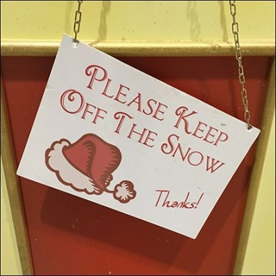 Please Keep Off The Snow Request Sign