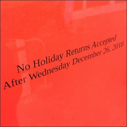 No Holiday Returns Accepted After December 26