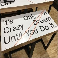 It's Only A Dream Til You Do It Display Aux