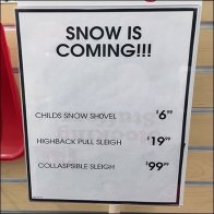 Snow Is Coming Shovel and Sleigh Sale