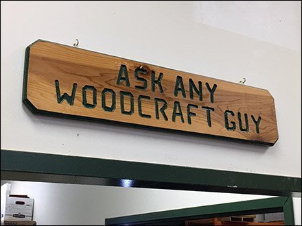Woodcraft Supply Retail Fixtures - Ask A Woodcraft Man Engraved Wood Sign