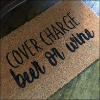 Beer-or-Wine Cover Charge Welcome Mat Feature