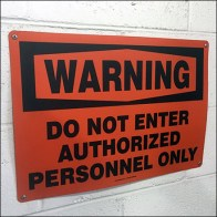 Authorized-Personnel-Only Warning Emphasis