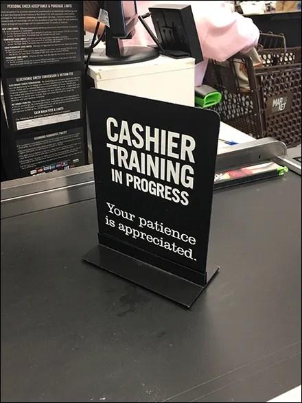Market 32 Cashier-Training-In-Progress Sign