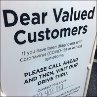CoronaVirus Customer Drive-Thru Plea