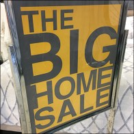 Big Home Sale Storewide Signing