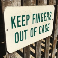 Ferret Cage Finger Warning Sign