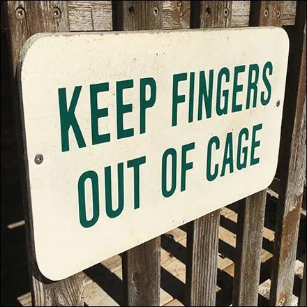Ferret Cage Finger Warning Sign