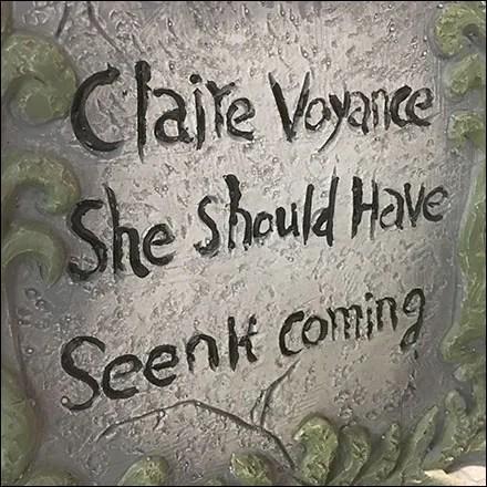 Halloween Claire Voyance Tombstone QuoteHalloween Claire Voyance Tombstone Quote