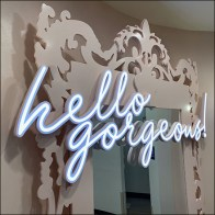 Hello Gorgeous Neon Compliment