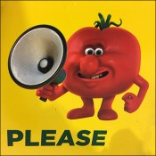 Please-Don't-Squeeze The Tomatoes