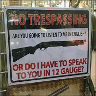 12-Gauge No Trespassing Warning
