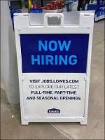 Lowes Hiring Indoor Sidewalk Sign
