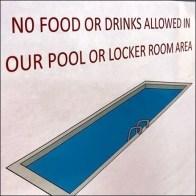 No Food or Drinks In Pool