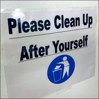 Please Clean Up Reminder Sign