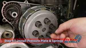 Step 47.1: Install Pressure Plate & Springs