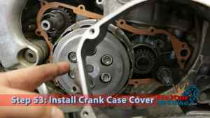 Step 53: Install Crank Case Cover