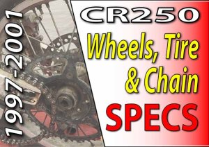 1997 -2001 Honda CR250 - Service Specifications - Wheels Tires Drive Chain