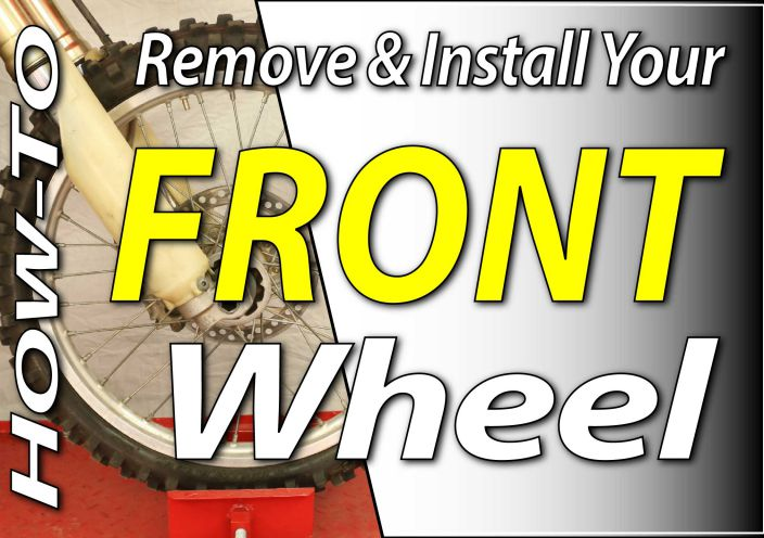 How To Remove & Install The Front Wheel On Your Dirt Bike | FYDB