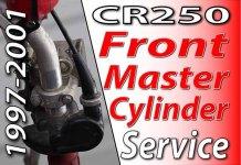 1997 - 2001 Honda CR250 - Front Master Cylinder Service