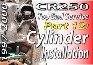 1997 - 2001 Honda CR250 - Top End Service - Part 12 - Cylinder Installation