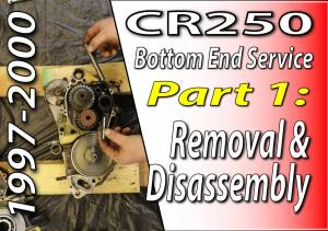1997 - 2001 Honda CR250 - Bottom End Service - Part 1 - Removal And Disassembly