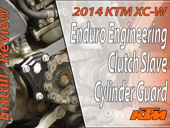 2014 KTM 300 XC-W - Enduro Engineering Clutch Slave Cylinder Guard - Featured