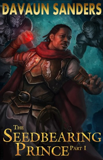 Indie spotlight Cover for DaVaun Sanders's fantasy book THE SEEDBEARING PRINCE.