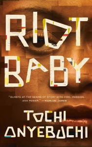 "Cover for Tochi Onyebuchi's ""Riot Baby"""