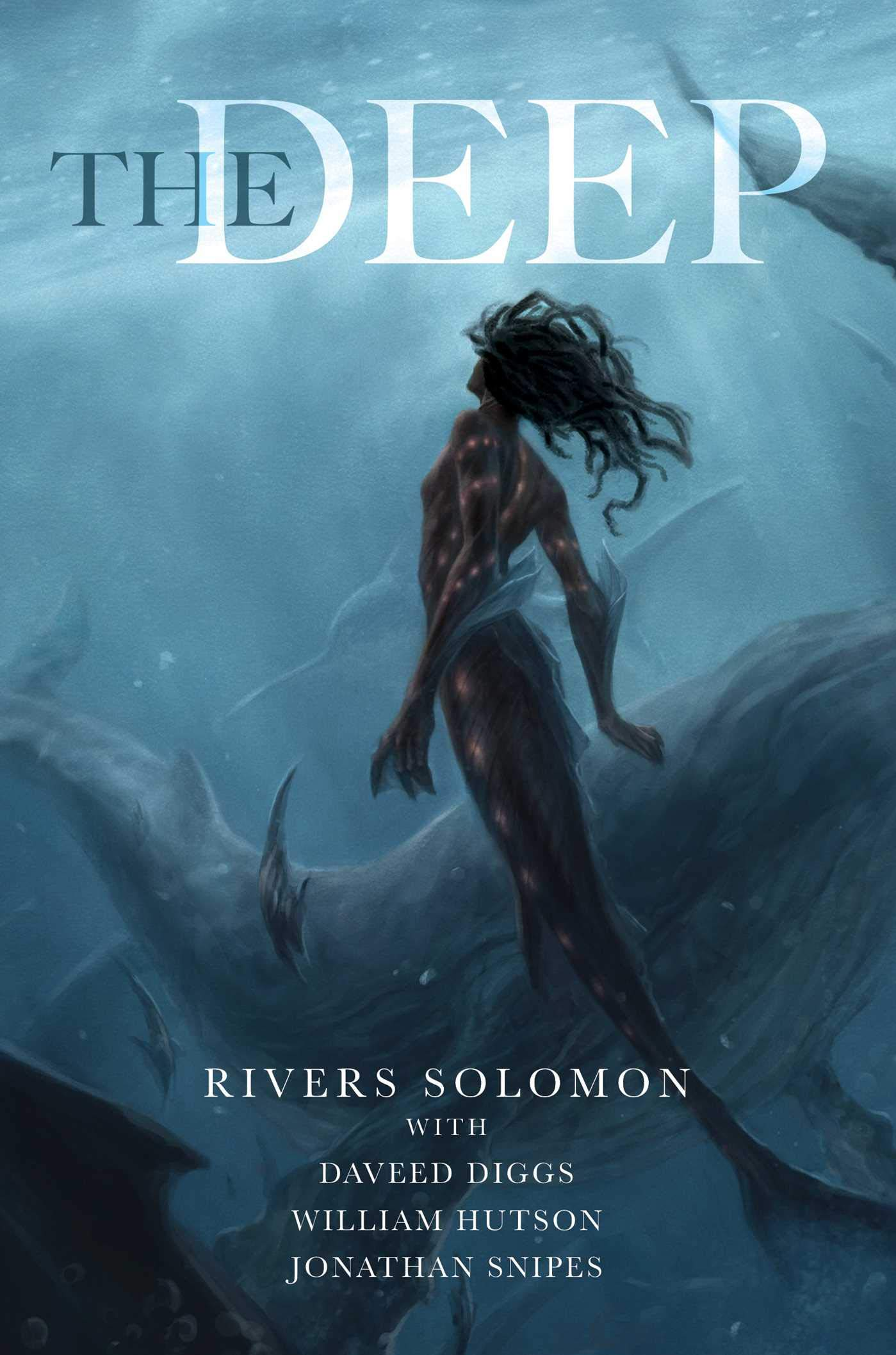 """Cover of """"The Deep"""" by Rivers Solomon"""