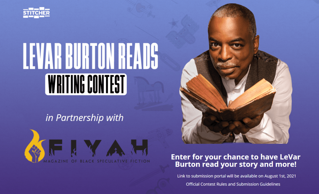 LeVar Burton Reads and FIYAH Present: Writing Contest