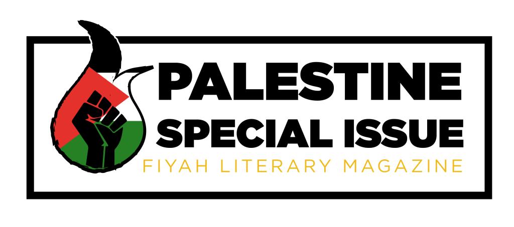 Palestine Special Issue, FIYAH Literary Magazine