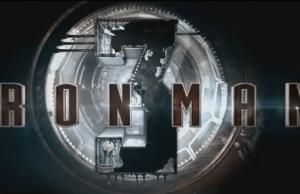IRON MAN 3 Logo and Video Teaser