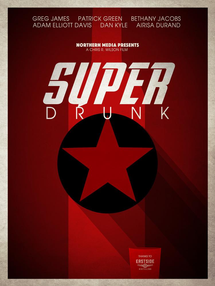 SUPER DRUNK