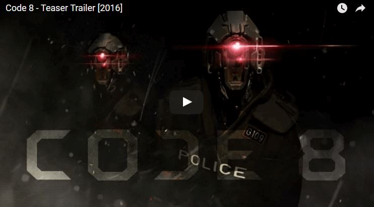 2016-03-18 08_56_00-Code 8, A Mysterious Sci-Fi Film About Robot Cops Hunting Down People With 'Abno