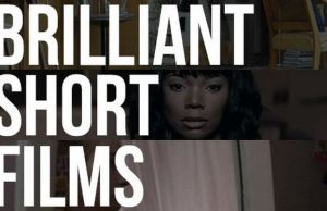 Brilliant Short Films