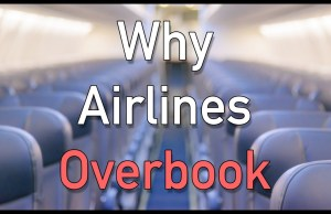 Why Airlines Overbook