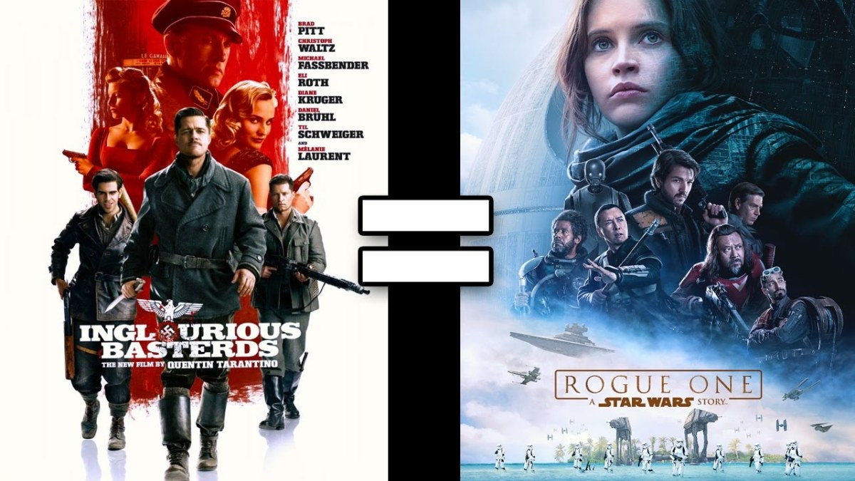 24 Reasons Inglourious Basterds & Rogue One Are The Same Movie
