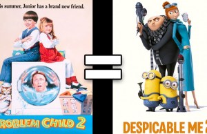 Problem Child 2 & Despicable Me 2