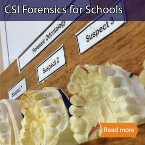 CSI Forensics school science visit tile showing different teeth models with suspect labels