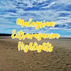 Malaysia Highlights