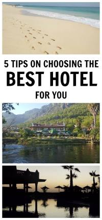 5 TIPS ON CHOOSING THE BEST HOTEL FOR YOU