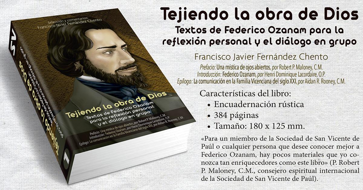 Tejiendo la obra de Dios: Textos de Federico Ozanam para la reflexión personal y el diálogo en grupo