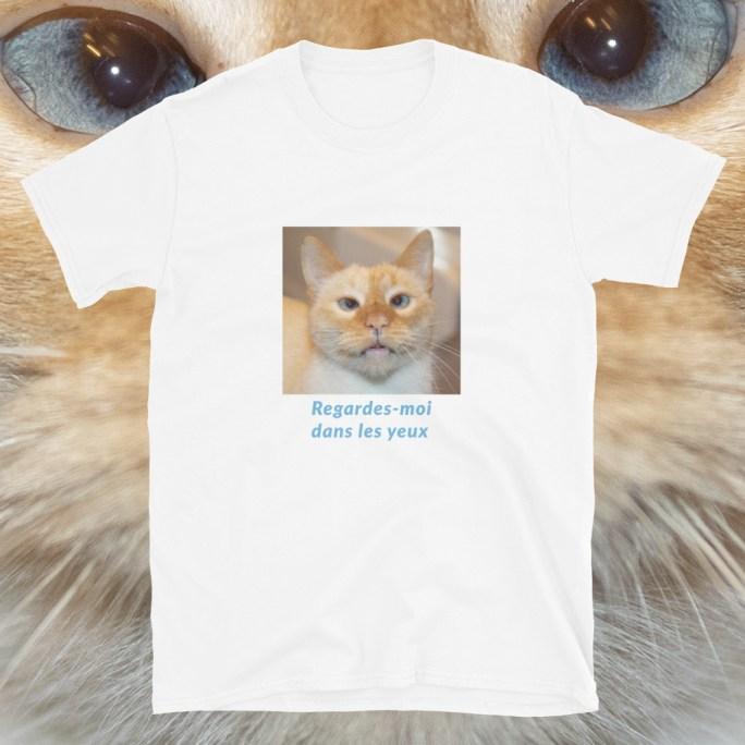 t shirt regardes moi dans les yeux