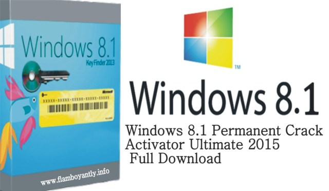 Windows 8.1 Permanent Crack Activator Ultimate 2015 Full Download